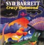 Crazy Diamond – The Complete Syd Barrett